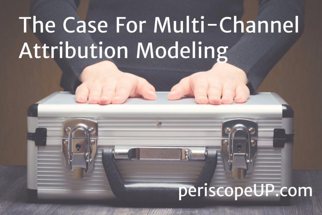 Multi-Channel Attribution Modeling