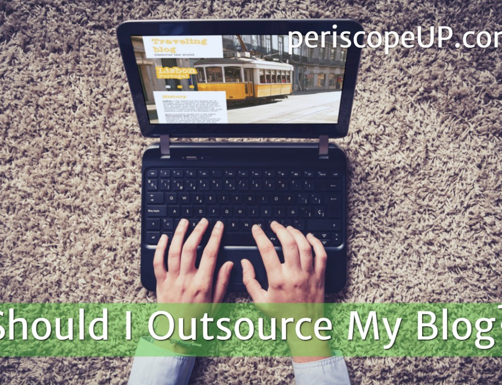 Should I Outsource My Blog?
