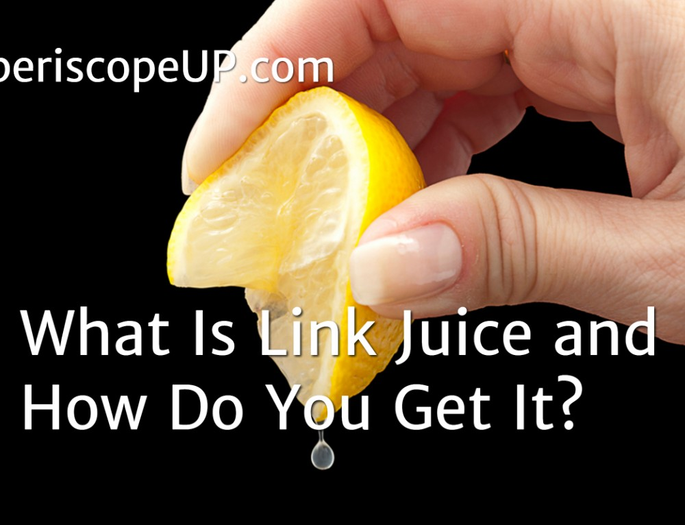 What Is Link Juice & How Do You Get It?