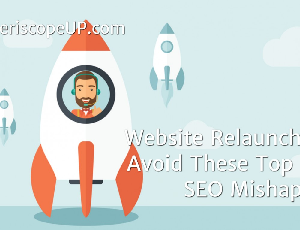 Website Relaunch? Avoid These Top 5 SEO Mishaps