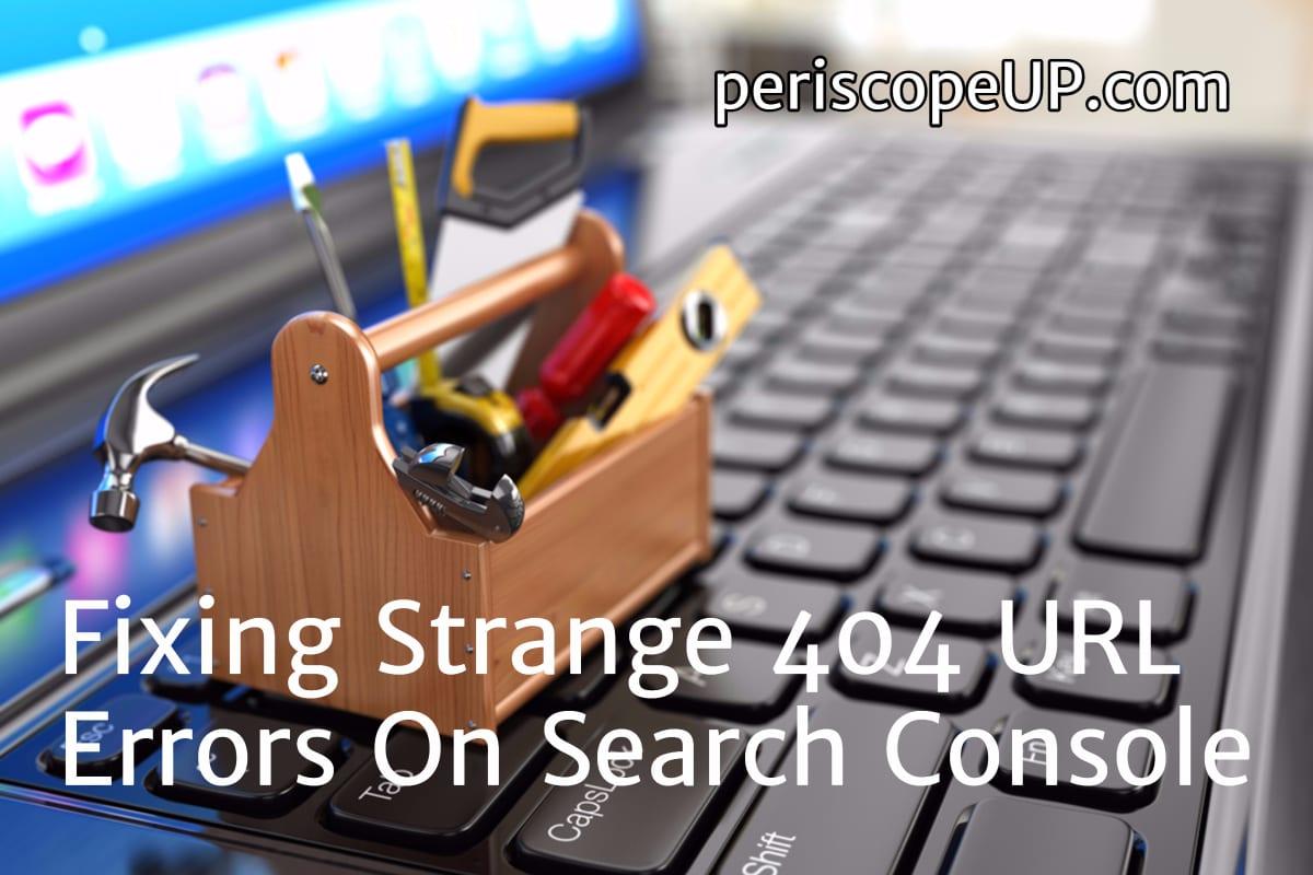 404 errors search console